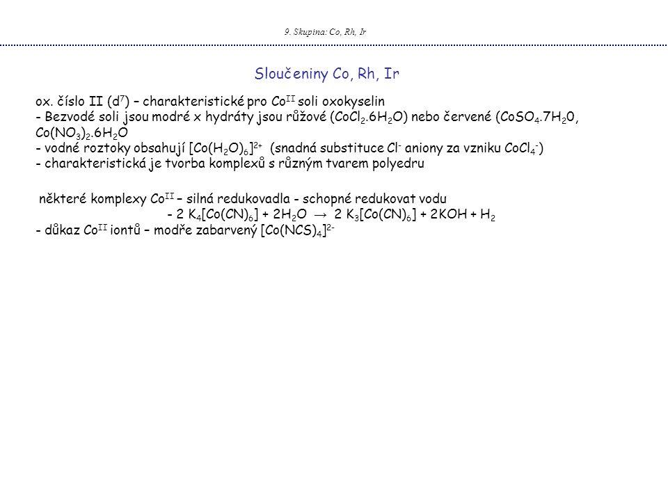 2 K4[Co(CN)6] + 2H2O → 2 K3[Co(CN)6] + 2KOH + H2